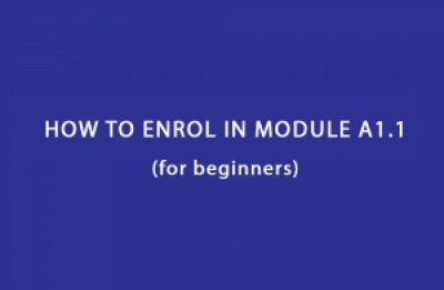HOW TO ENROL in module A1.1 (for beginners):